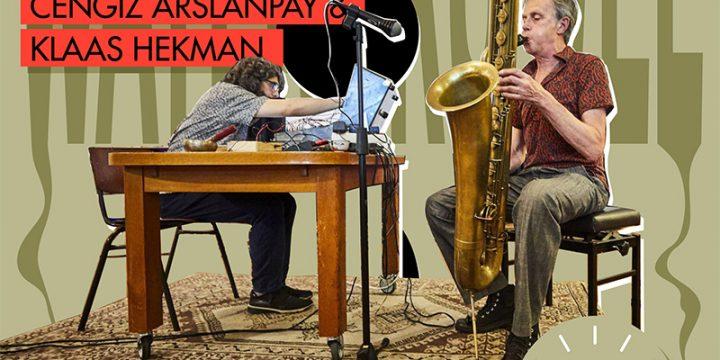 6 mei, 19:30 – 1,5 meter sessie: Cengiz Arslanpay en Klaas Hekman